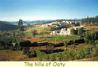 The Hills of Ooty